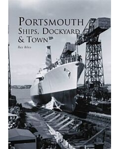Portsmouth Ship, Dockyard & Town