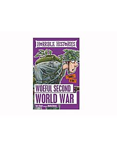 Horrible Histories - Woeful Second World War